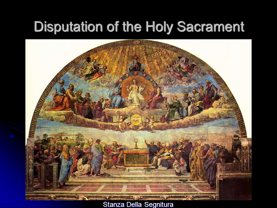 Disputation of the Holy Sacrament