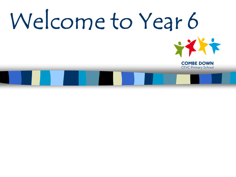Welcome to Year 6