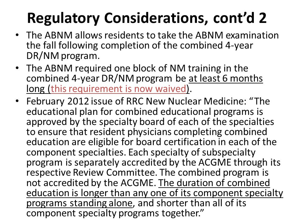 Regulatory Considerations, cont'd 2