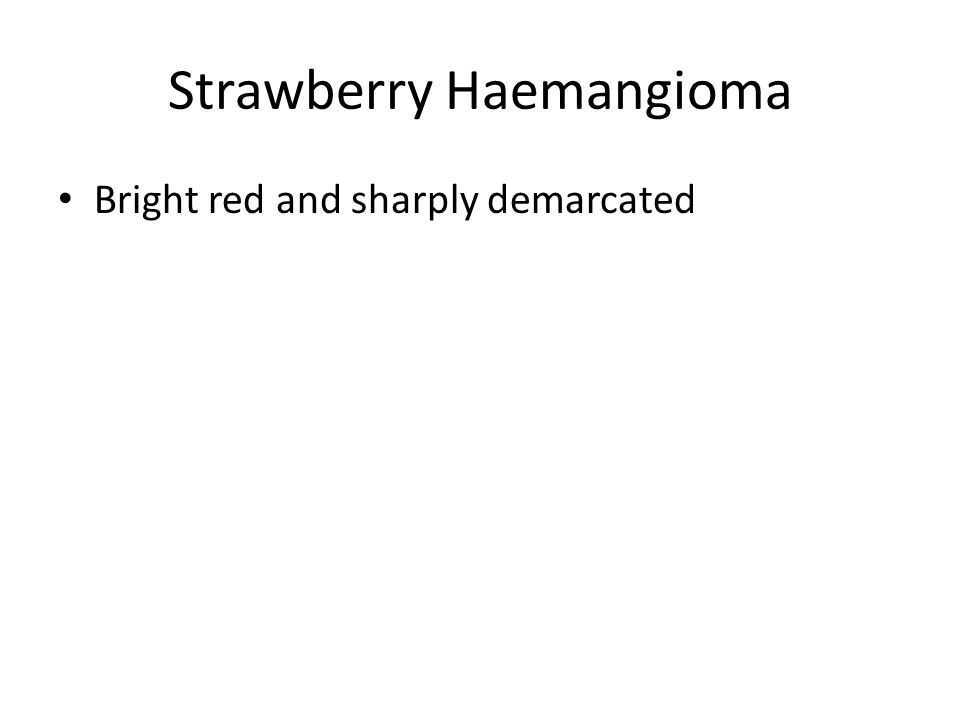 Strawberry Haemangioma