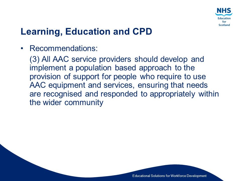 Learning, Education and CPD