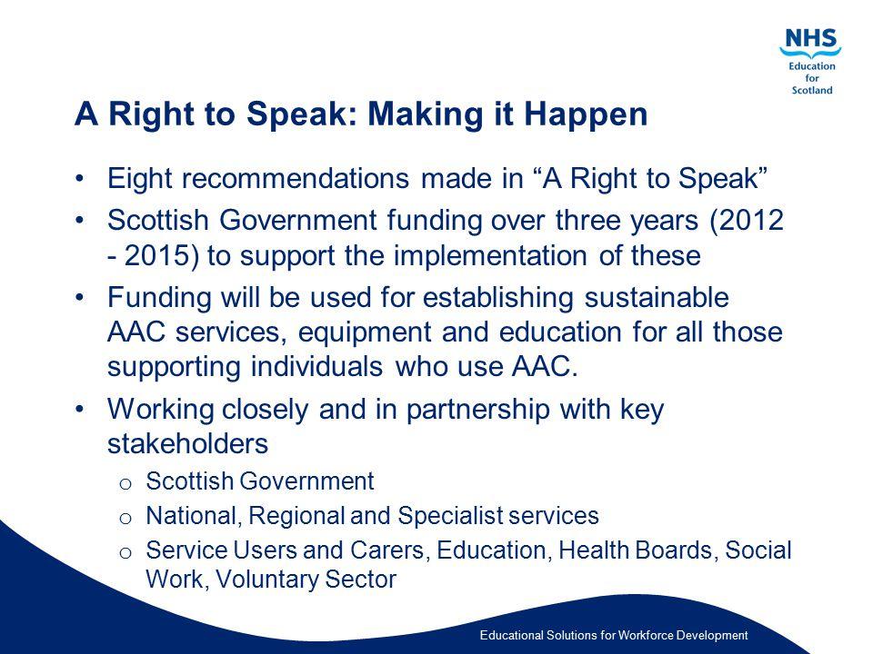 A Right to Speak: Making it Happen