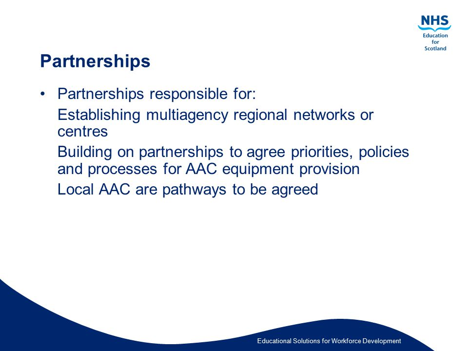 Partnerships Partnerships responsible for: