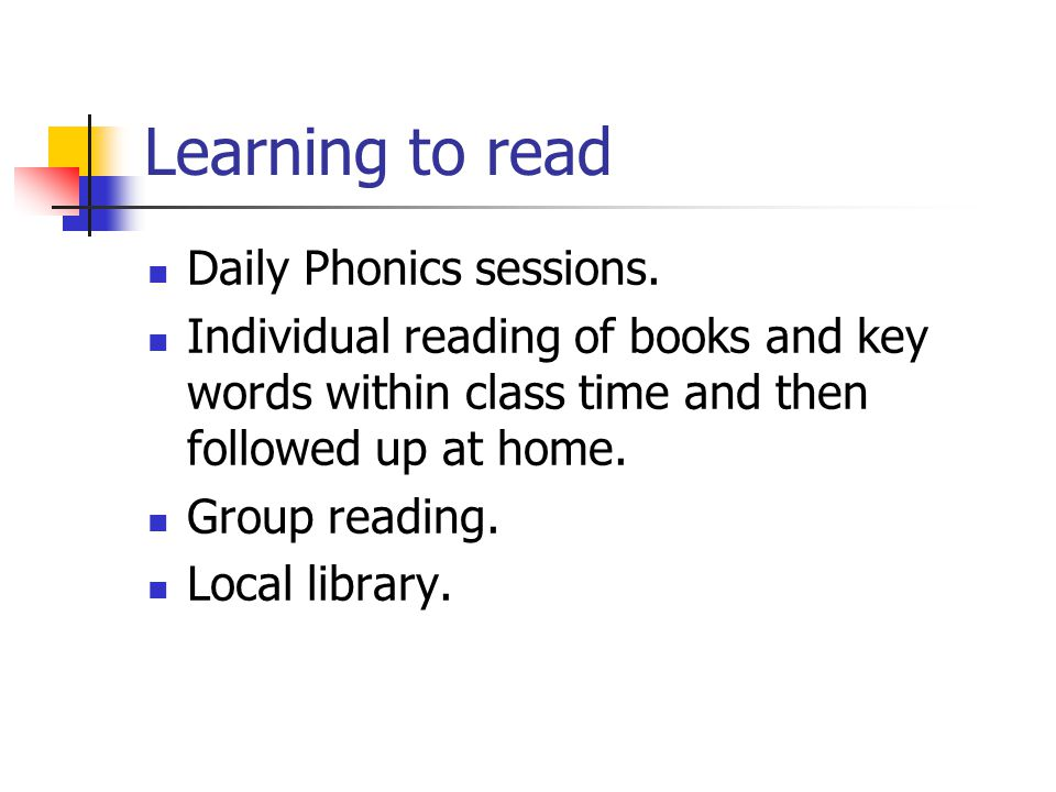 Learning to read Daily Phonics sessions.