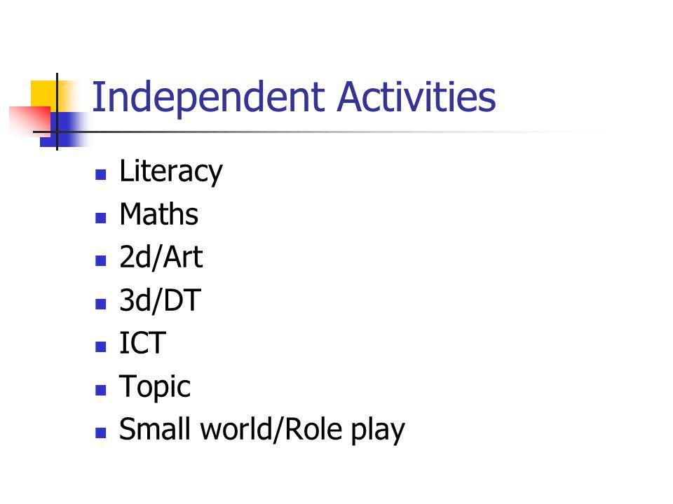Independent Activities