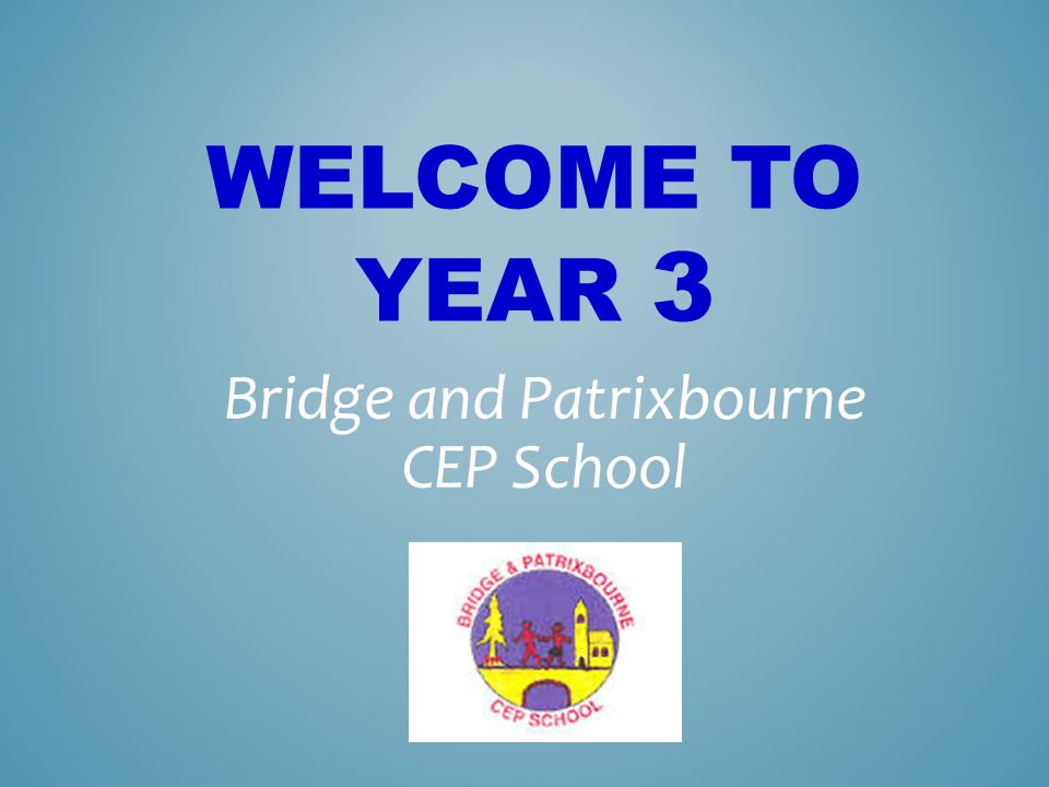 Bridge and Patrixbourne CEP School