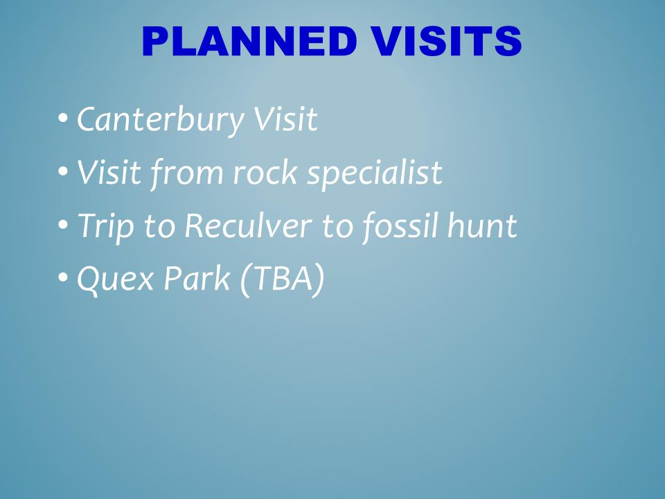 Planned Visits Canterbury Visit Visit from rock specialist