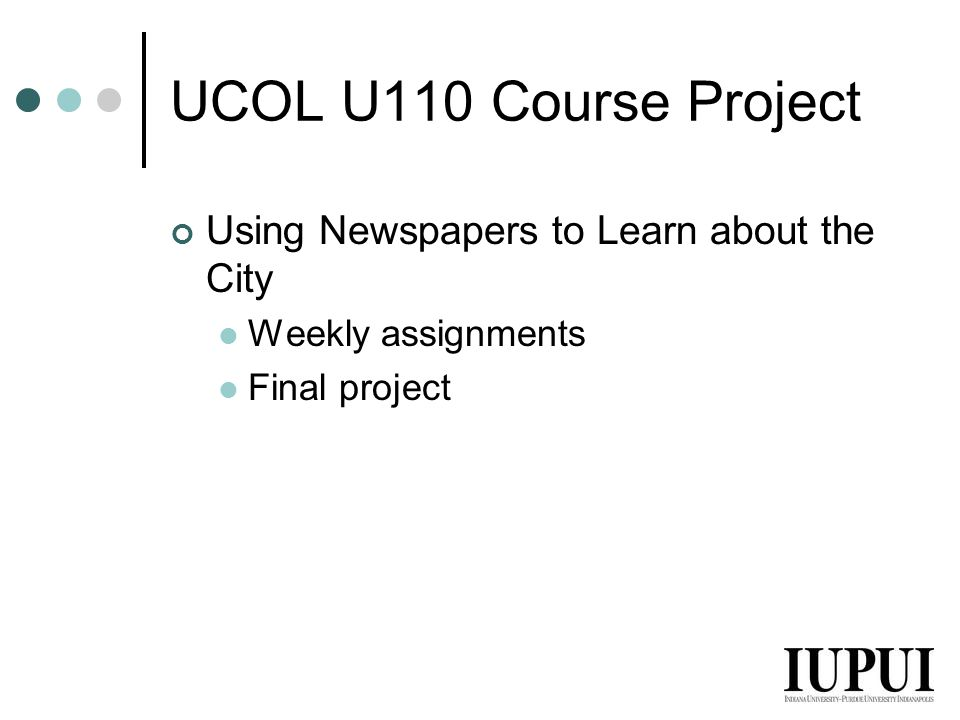 UCOL U110 Course Project Using Newspapers to Learn about the City