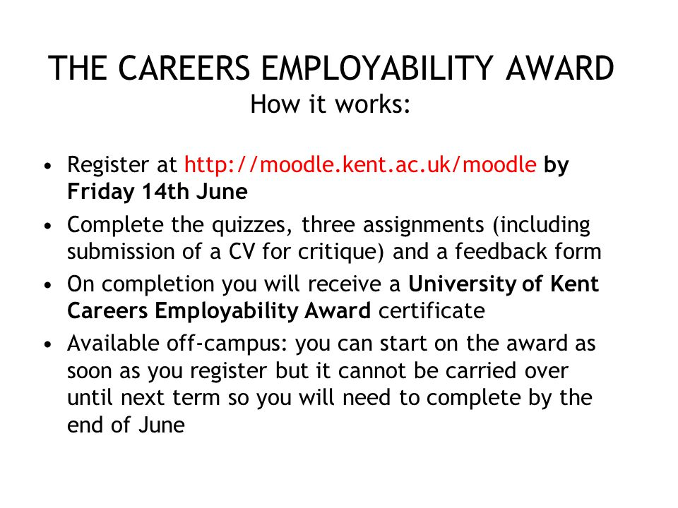 THE CAREERS EMPLOYABILITY AWARD How it works: