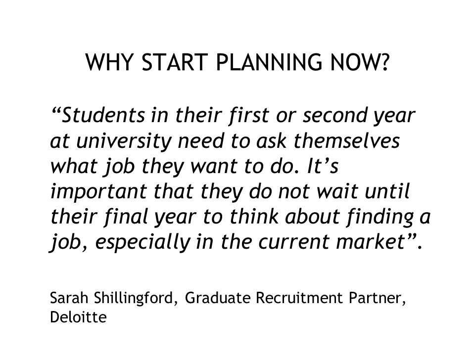 WHY START PLANNING NOW