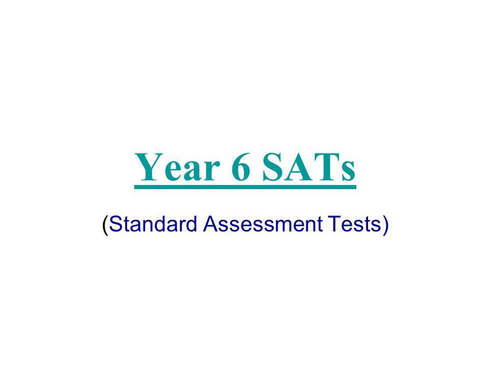 (Standard Assessment Tests)