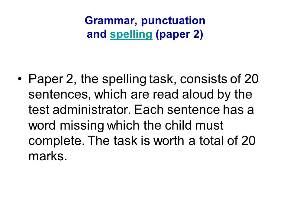 Grammar, punctuation and spelling (paper 2)