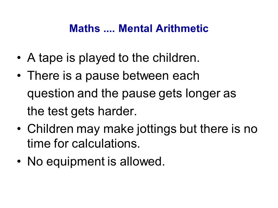Maths .... Mental Arithmetic