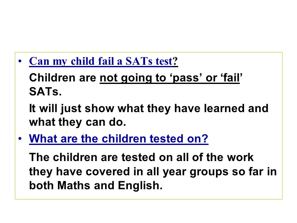 Can my child fail a SATs test