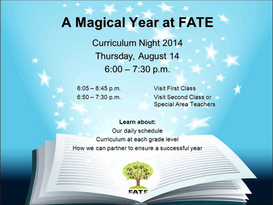 A Magical Year at FATE Curriculum Night 2014 Thursday, August 14