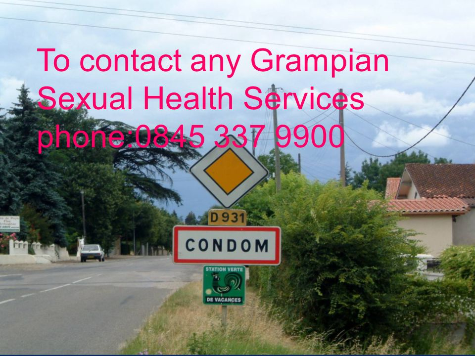 To contact any Grampian Sexual Health Services phone:0845 337 9900
