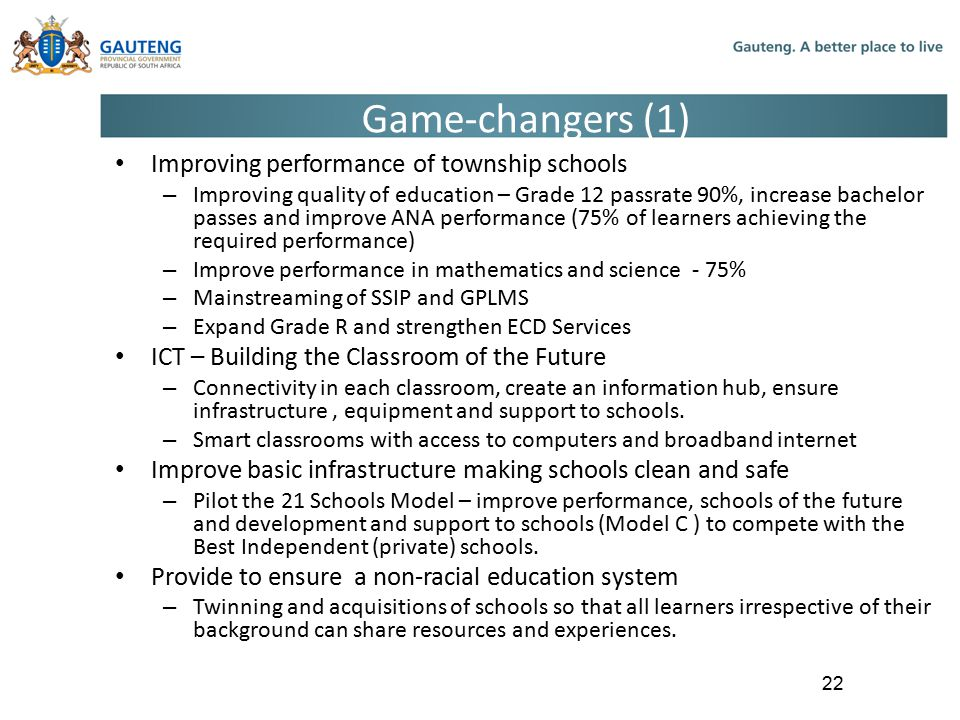 Game-changers (1) Improving performance of township schools