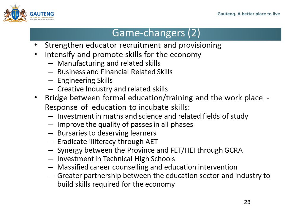 Game-changers (2) Strengthen educator recruitment and provisioning