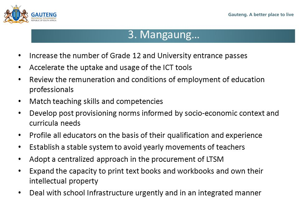 Increase the number of Grade 12 and University entrance passes