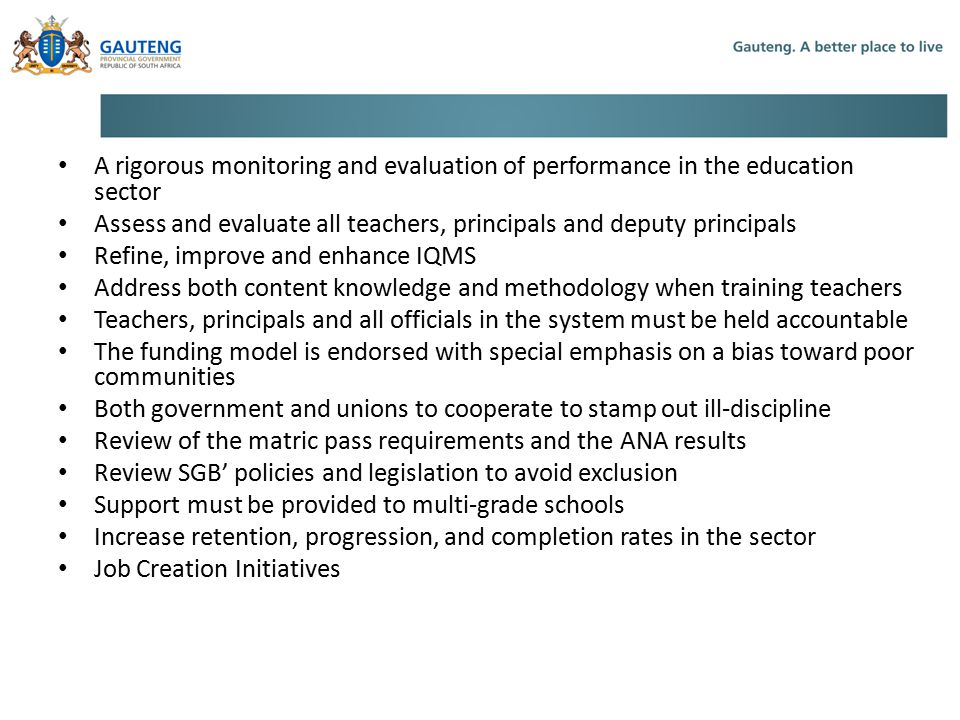 3. Mangaung… A rigorous monitoring and evaluation of performance in the education sector.