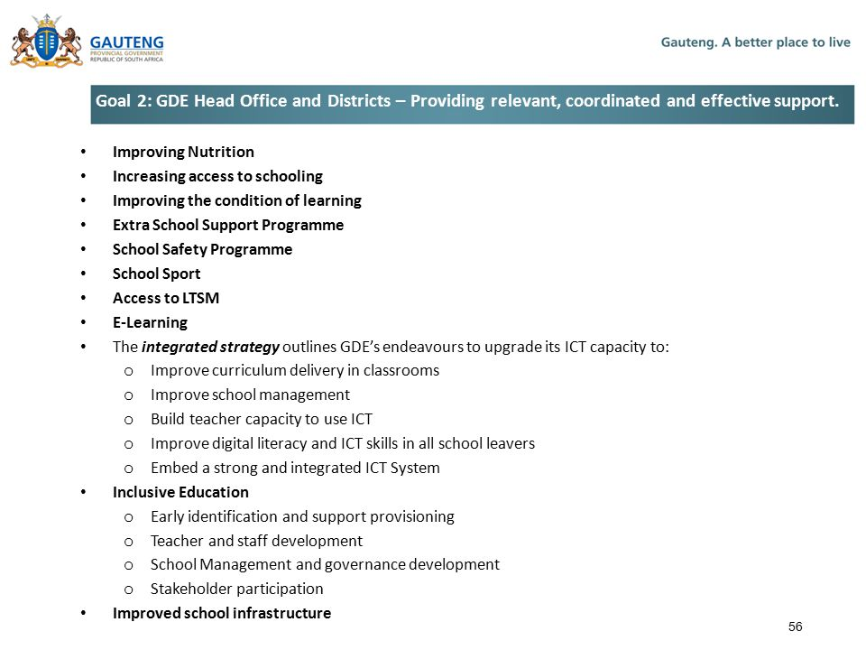 Goal 2: GDE Head Office and Districts – Providing relevant, coordinated and effective support.