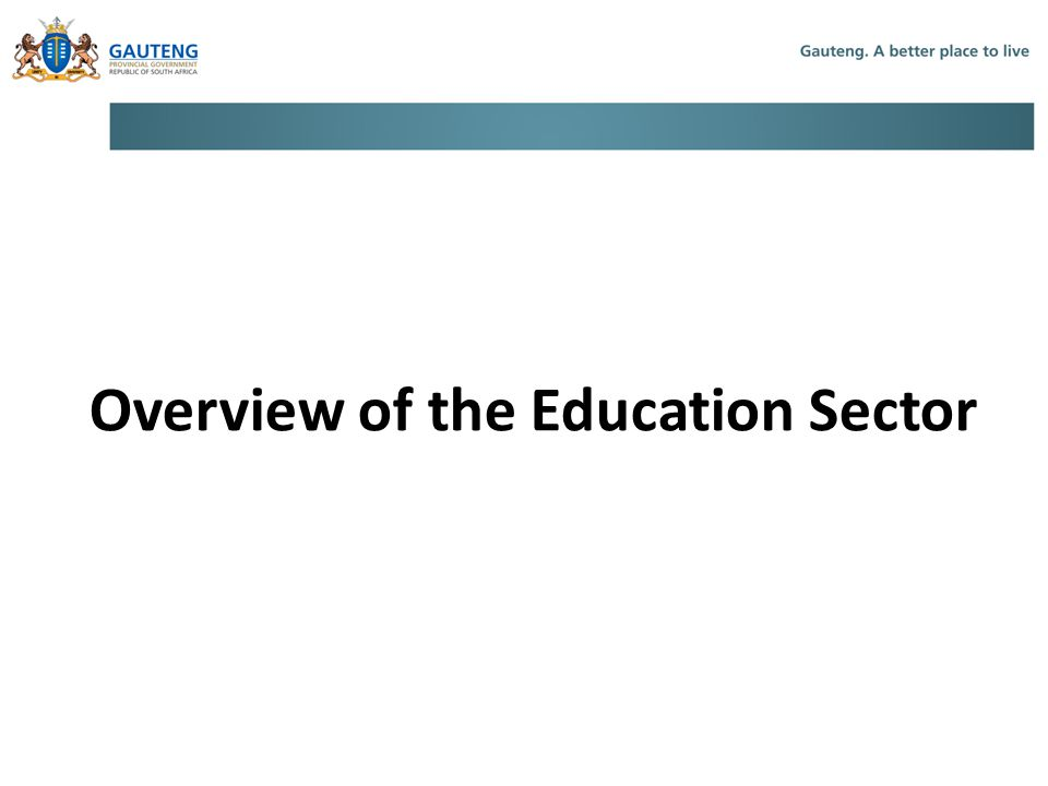 Overview of the Education Sector