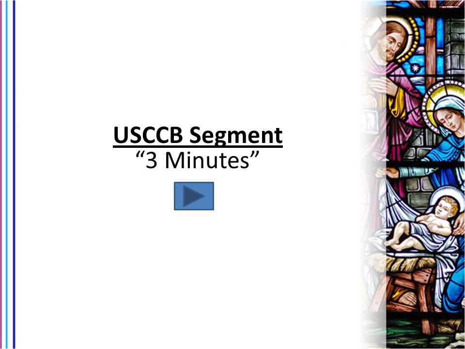 USCCB Segment 3 Minutes