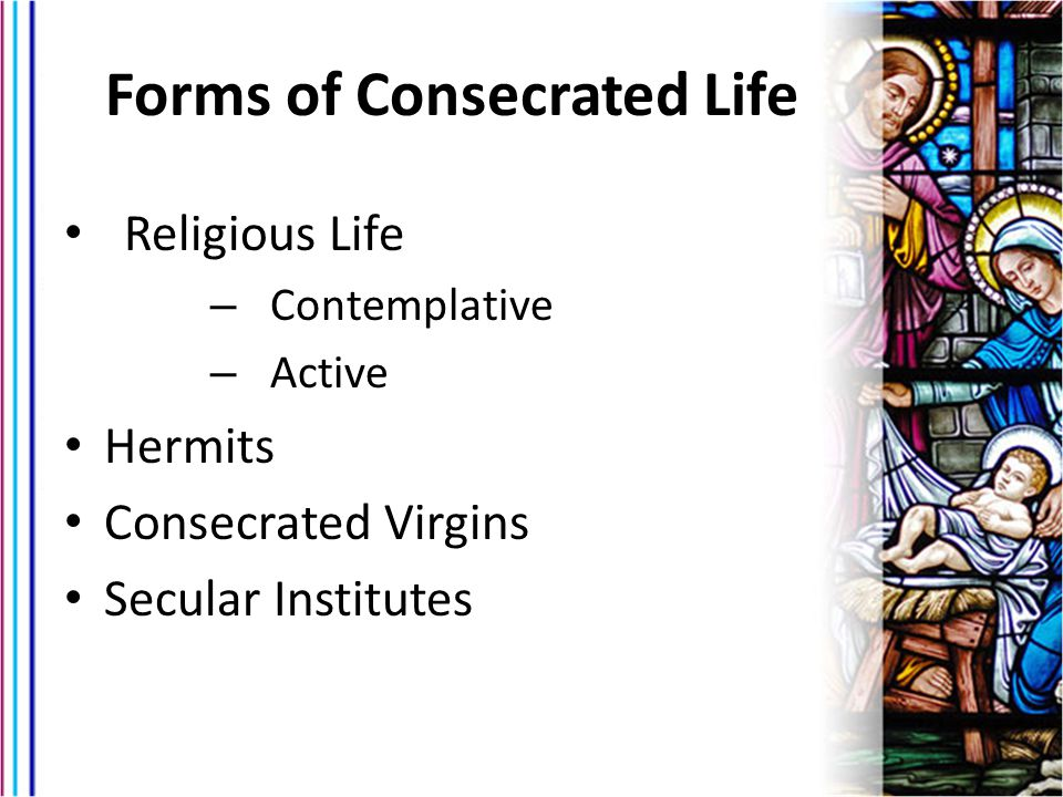 Forms of Consecrated Life