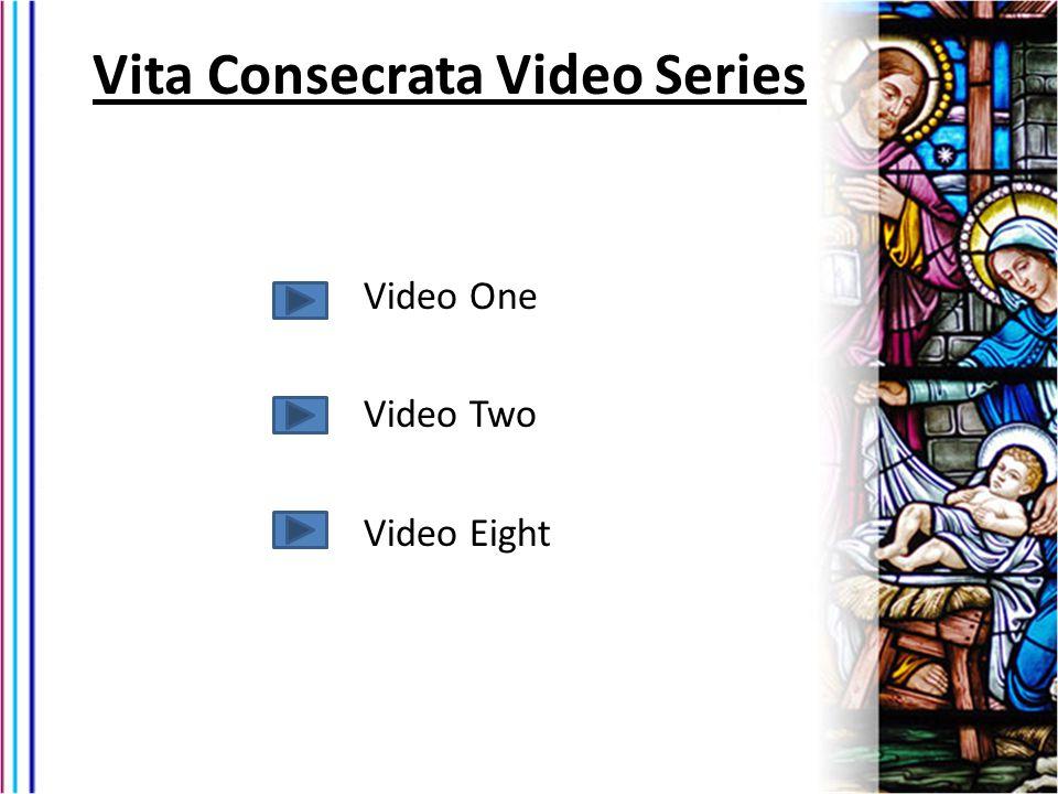 Vita Consecrata Video Series
