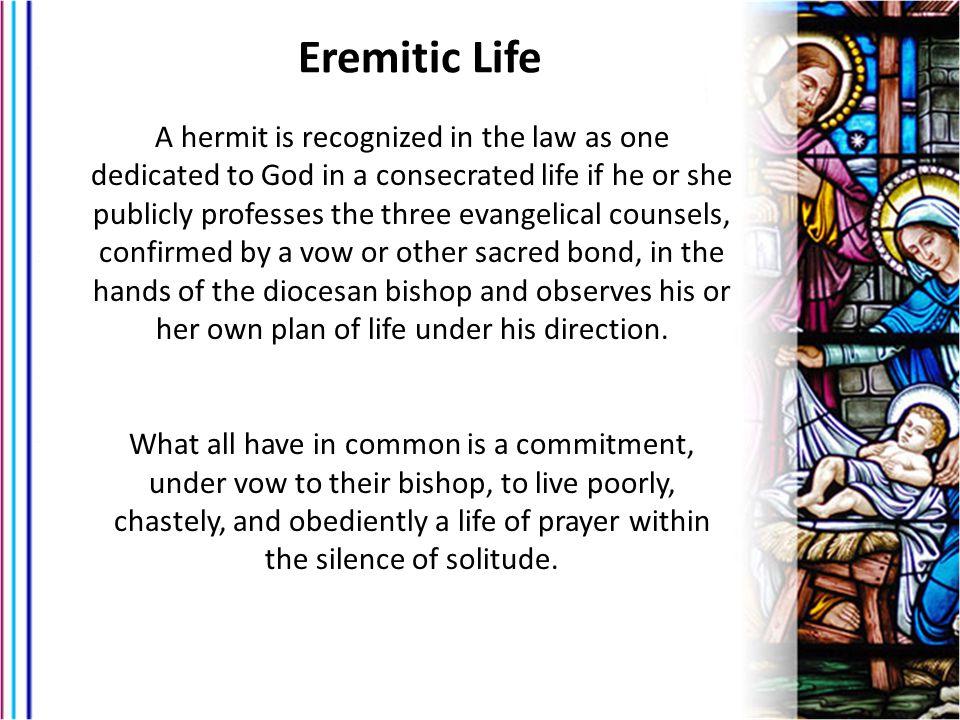 Eremitic Life