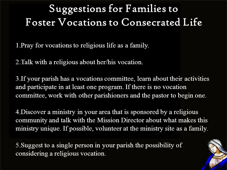 Suggestions for Families to Foster Vocations to Consecrated Life