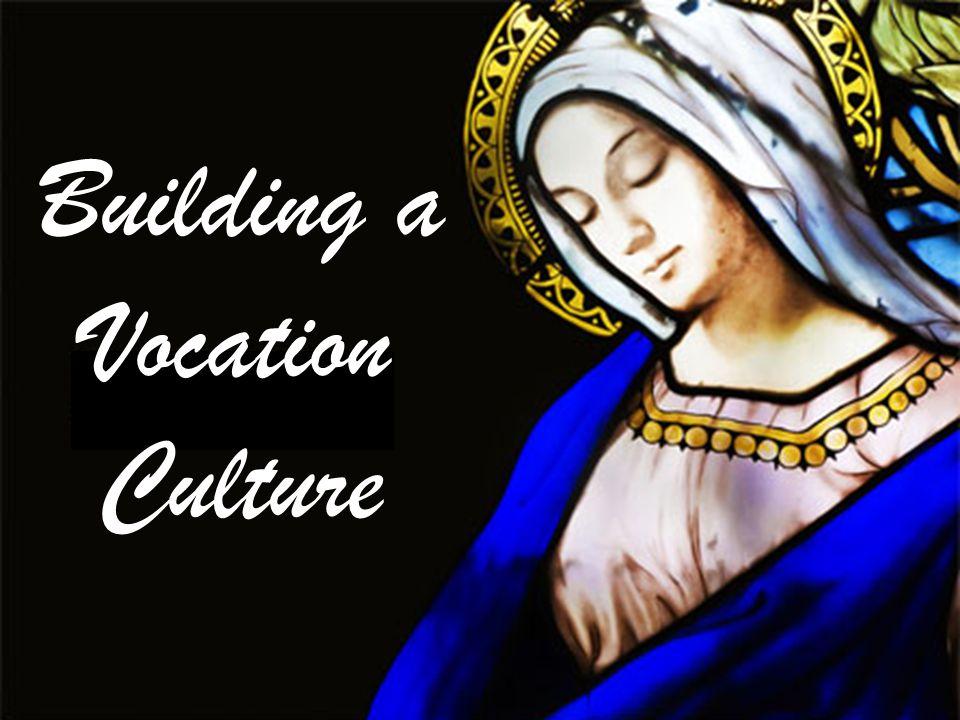 Building a Vocation Culture