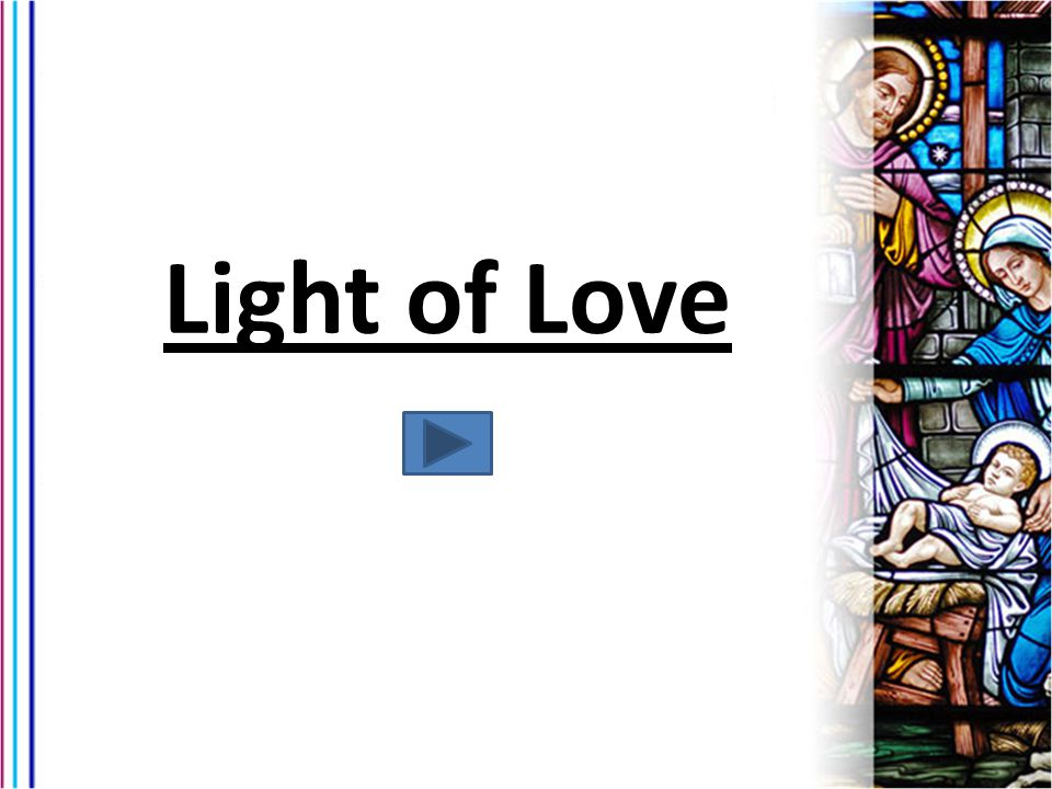 Light of Love This is a full length video – but it would be a great resource to use in a classroom.