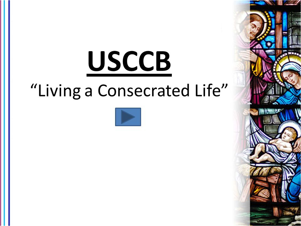 Living a Consecrated Life