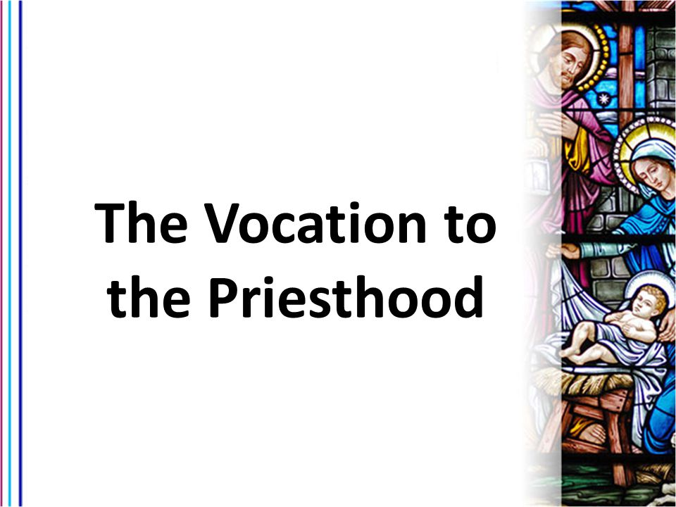 The Vocation to the Priesthood