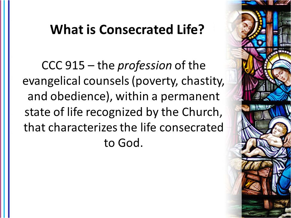 What is Consecrated Life
