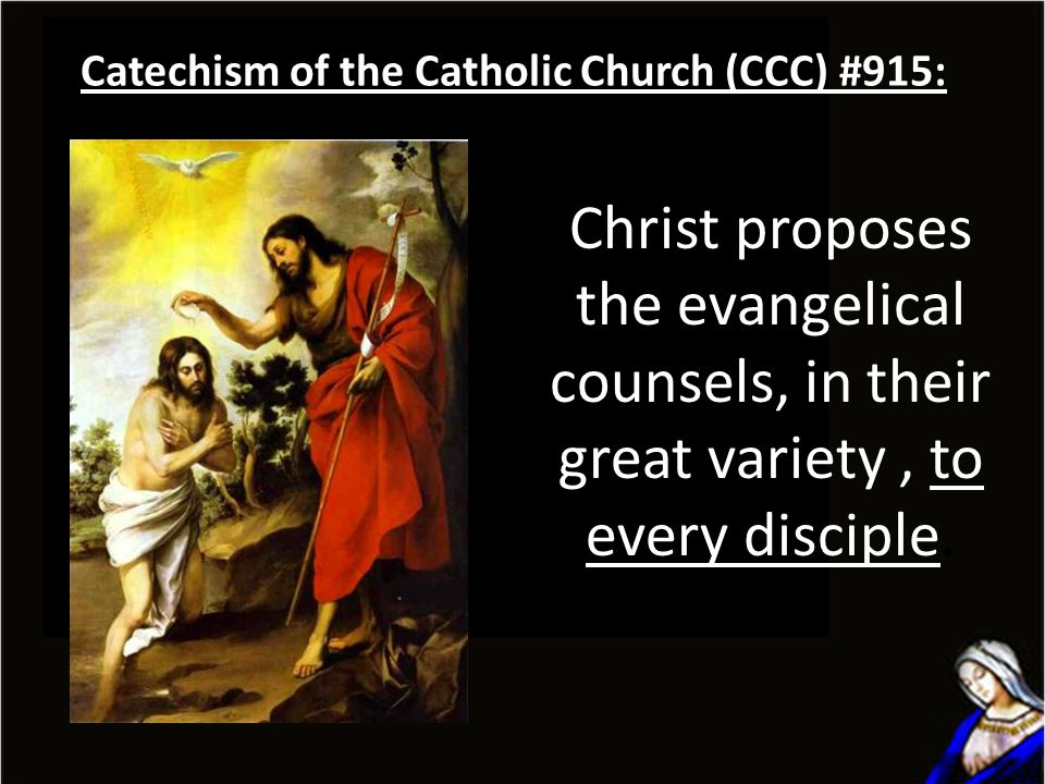 Catechism of the Catholic Church (CCC) #915: