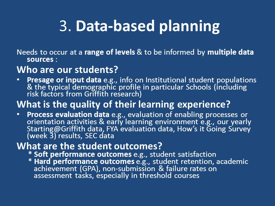 3. Data-based planning Who are our students