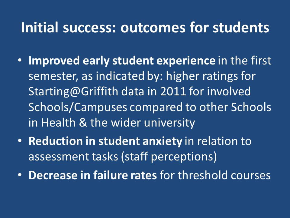 Initial success: outcomes for students