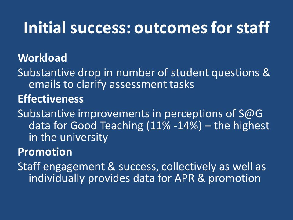 Initial success: outcomes for staff