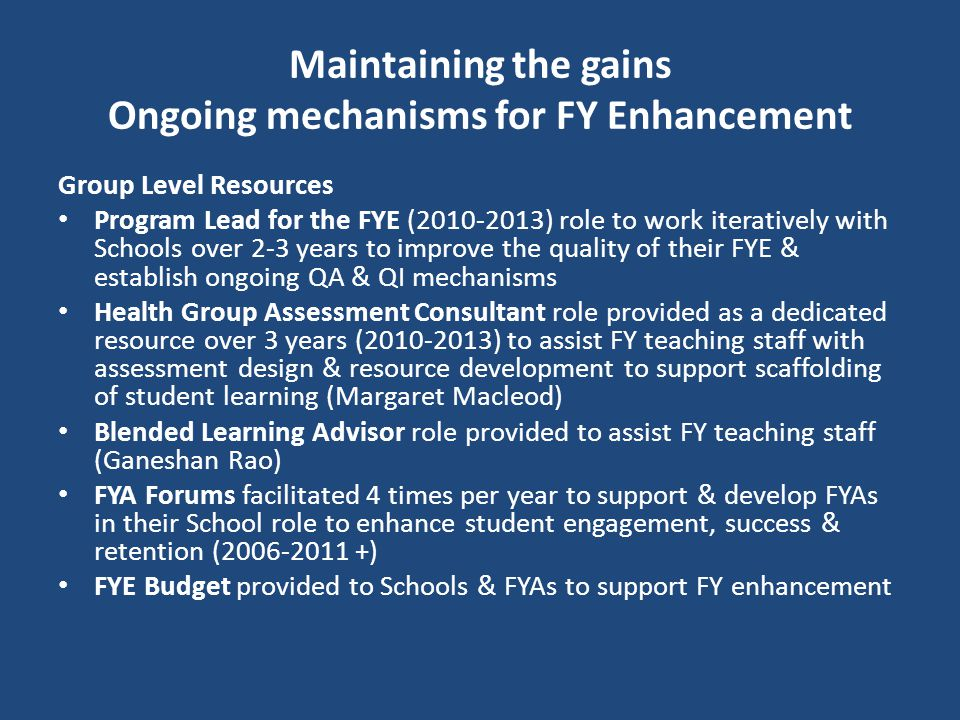 Maintaining the gains Ongoing mechanisms for FY Enhancement