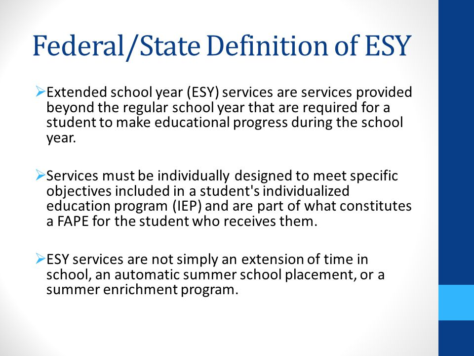 Federal/State Definition of ESY