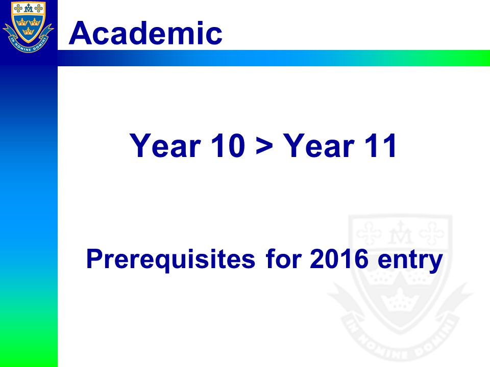 Prerequisites for 2016 entry