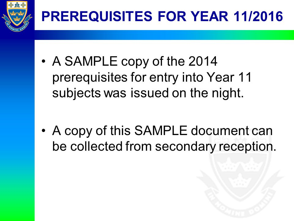 PREREQUISITES FOR YEAR 11/2016