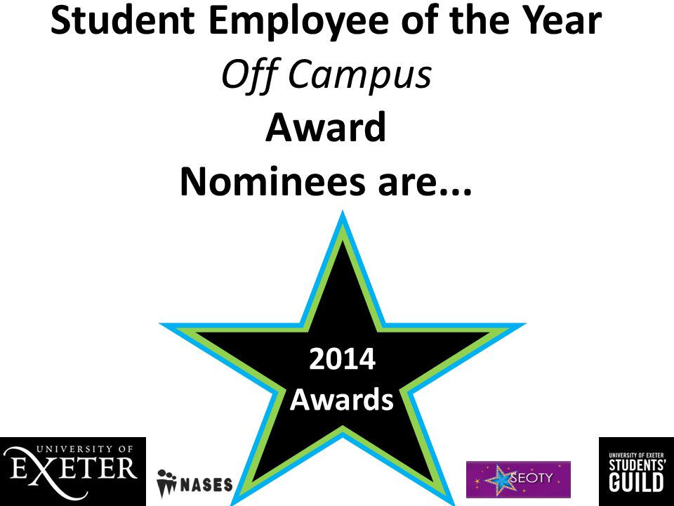 Student Employee of the Year Off Campus Award Nominees are...