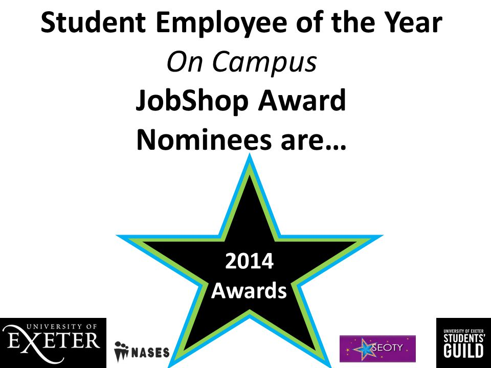 Student Employee of the Year On Campus JobShop Award Nominees are…