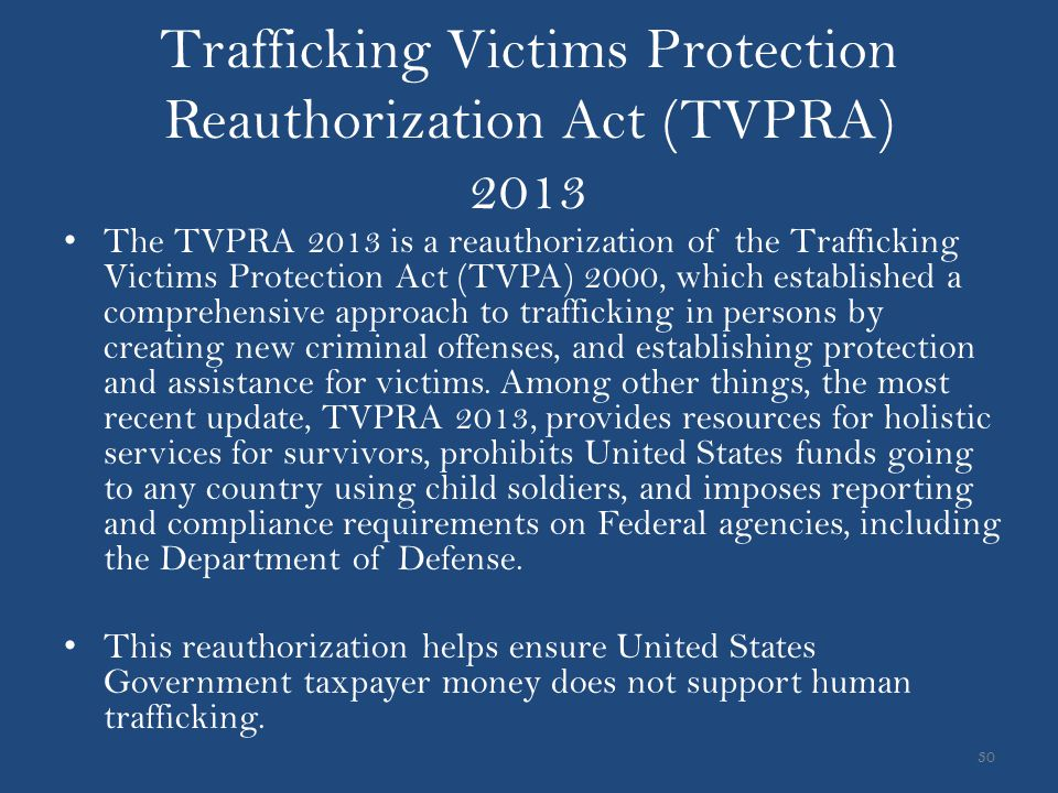 Trafficking Victims Protection Reauthorization Act (TVPRA) 2013