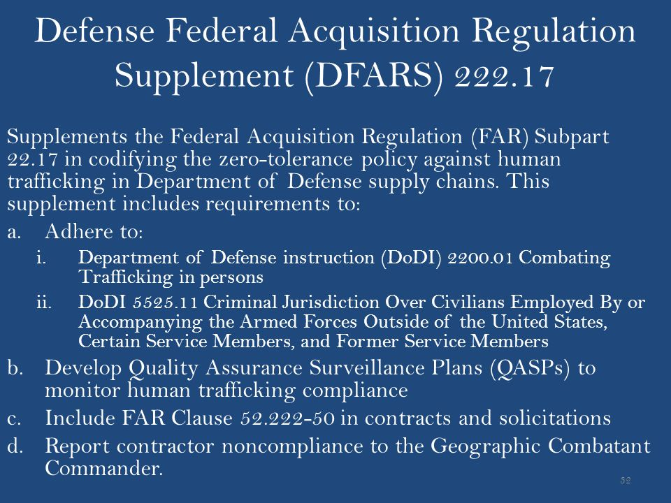 Defense Federal Acquisition Regulation Supplement (DFARS) 222.17