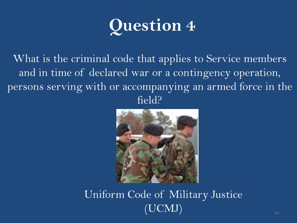 Uniform Code of Military Justice (UCMJ)