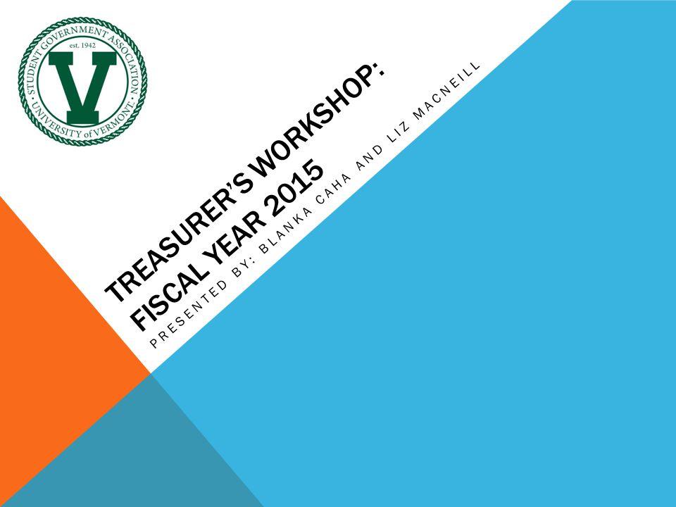 Treasurer's Workshop: Fiscal year 2015